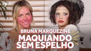Gio Ewbank e Bruna Marquezine ficam irreconhecíveis no Maquiando Sem Espelho | Amores do GIOH no GNT