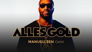 Manuellsen - Geist [Alles Gold Session]
