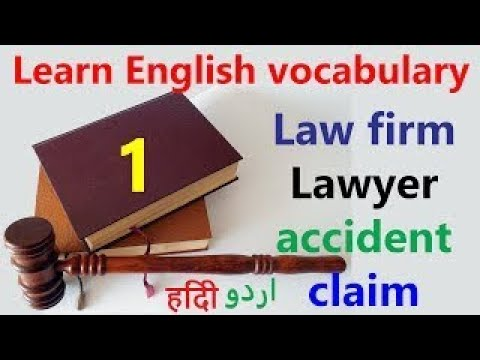 English vocabulary for Law | Attorney, lawyer, claim etc meaning and usage of English word
