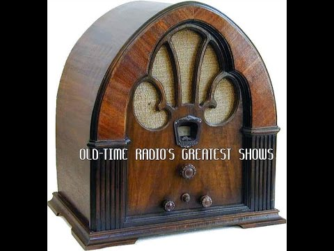 Old Time Radio S Greatest Shows Us Youtube