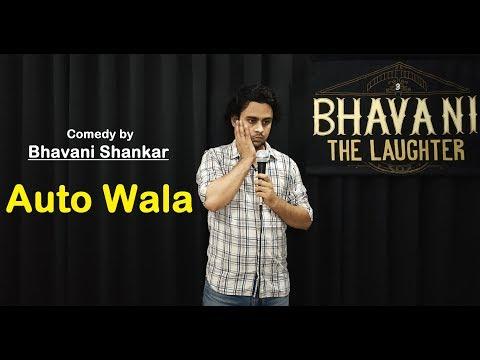 Auto Wala Comedy by Bhavani Shankar | Bhavani the Laughter