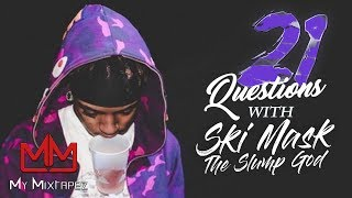 21 Questions - Ski Mask The Slump God 'I don't know what Rob Stone wants'