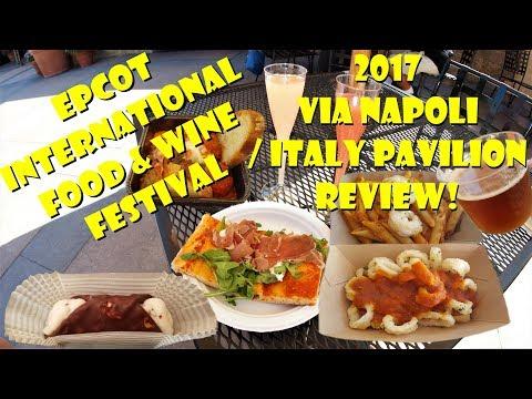 2017 Epcot International Food & Wine Festival Via Napoli/Italy Pavilion Tasting, Review, Media Event