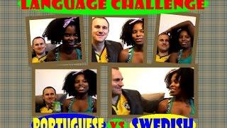 Language Challenge: Portuguese vs Swedish