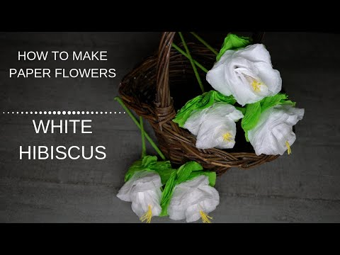 303 DIY Paper Flowers White Hibiscus/ Paper Crafts Tutorial