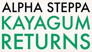 Alpha Steppa -  Kayagum Returns (FREE DOWNLOAD)