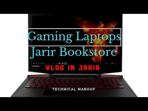 PowerFul Gaming Laptops In JARIR BOOKSTORE Saudi Arabia By Technical Maroof