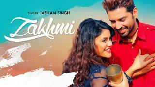 Zakhmi: Jashan Singh | Goldboy | Raj Kakra | Robby Singh | Latest Punjabi Songs 2018 thumbnail