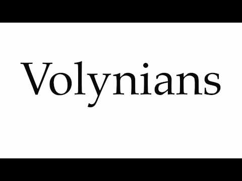 How to Pronounce Volynians