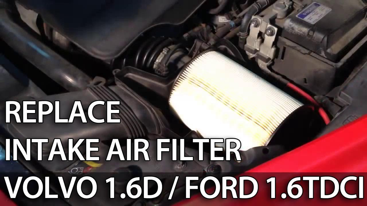 How to change air filter 1.6D 1.6TDCi 1.6L (Volvo Ford ...