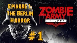 ZOMBIE ARMY TRILOGY! Walkthrough▐ Episode 1: The Berlin Horror - Village of the Damned (Part 1)