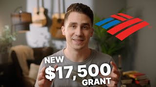 NEW $17,500 GRANT From Bank of America - Requirements and How To Apply