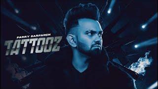 TATTOOZ (Full Video) PARRY SARPANCH ft Gurlez Akhtar | HunnyPK Films | Latest Punjabi Songs 2020