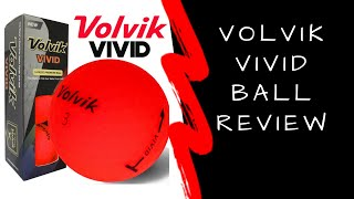 Volvik Vivid ball test by the grumpy golfa