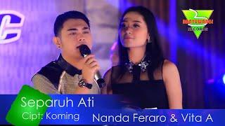 Nanda Feraro Ft. Vita Alvia - Separuh Ati (Official Music Video)
