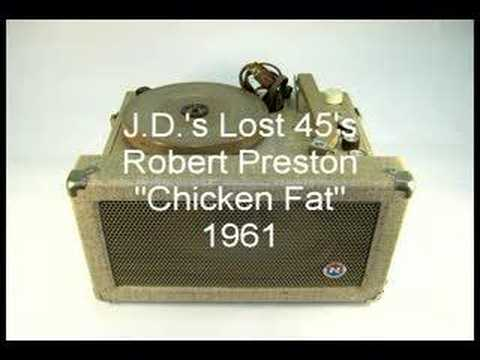 Robert Preston Chicken Fat Youtube