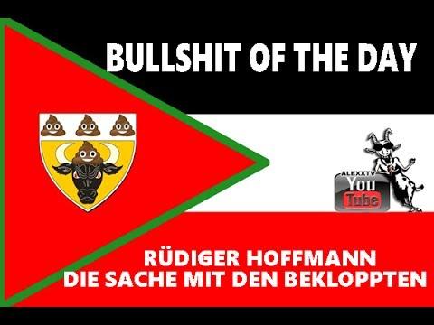 Rüdiger Hoffmann   Die Sache mit den Bekloppten   Bullshit of the Day