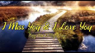 I Miss You & I Love You - Napy Star X Mafia Gang