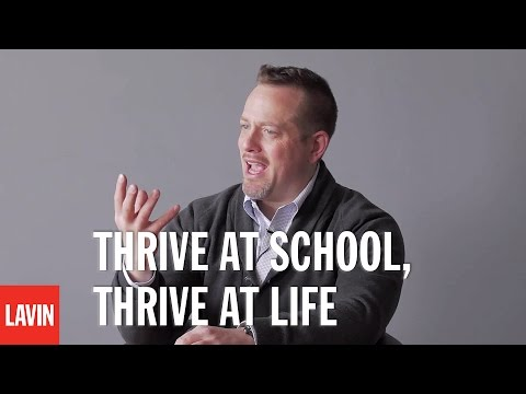 Daniel Lerner: Thrive at School, Thrive at Life