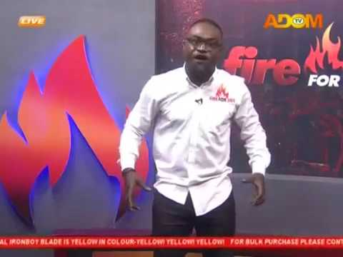 Commentary Position - Fire 4 Fire on Adom TV (18-9-17)