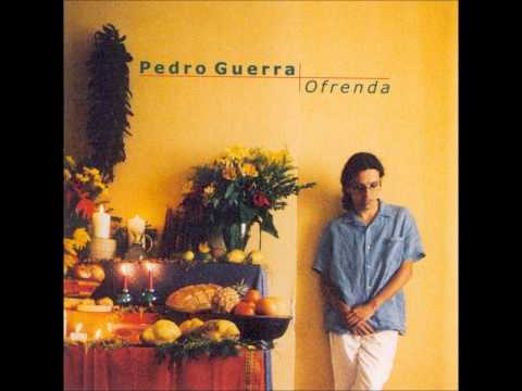 Pedro Guerra - Miedo (Ofrenda)