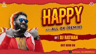 ALL OK  HAPPY SONG   REMIX   DJ RATHAN   KANNADA SONG