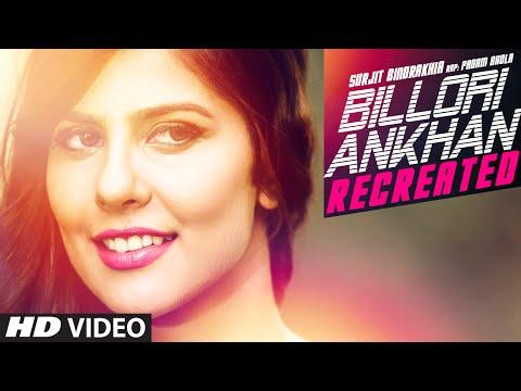 Billori Ankhan Recreated Song  Surjit Bindrakhia  Padam Bhola  Ishan Bhola