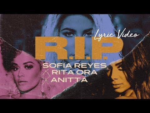Sofia Reyes X Rita Ora X Anitta  - RIP - Lyric Video Mp3