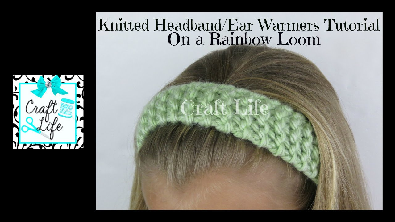 Craft Life Knitted Headband Head Wrap Ear Warmers Tutorial