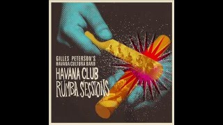 """Havana Cool Out"" — Reginald Omas Mamode IV — Havana Club Rumba Sessions"