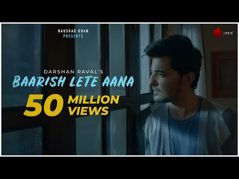 Baarish Lete Aana - Official Video | Darshan Raval | Indie Music Label | Sony Music India