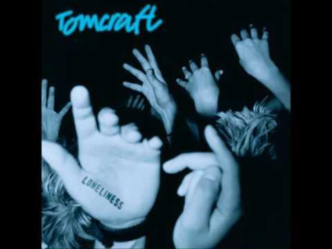DJ Tomcraft - Loneliness (2003)