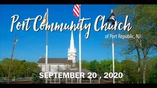 Port Community Church   September 20, 2020