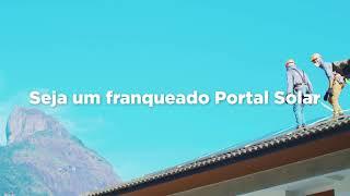Conheça a franquia Portal Solar