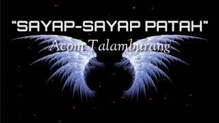 Download Mp3 Sayap Sayap Patah - Acom Talamburang   Lyrics   #acomtalamburang #musikpapua #pa