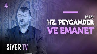 Hz. Peygamber (sas) ve Emanet | Muhammed Emin Yıld