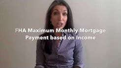 FHA Income Requirements - How to calculate your maximum monthly payment