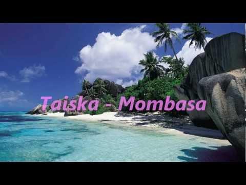 Taiska - Mombasa + sanat