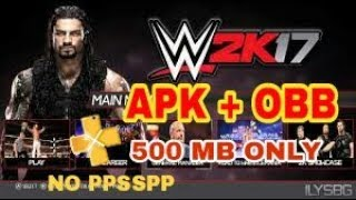 WWE2K17 ANDROID APK+OBB DONWLOAD GAME