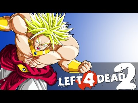 It's Broly From Dragon Ball Z! [Left 4 Dead 2 Funny Moments With Mods]