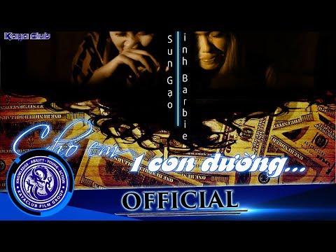 OFFiCIAL Short Film | Cho Em 1 Con Đường | KAYA club | Đạo diễn: Ti Gôn