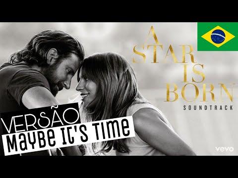 Bradley Cooper - Maybe It's Time (Tradução/Versão Em Português) A Star Is Born