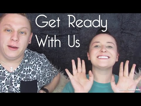 GET READY WITH US   Ft MakeUp FLo