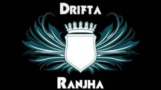 Drifta - Ranjha