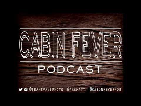 """Cabin Fever Podcast Episode 21 """"Sports and Ayahuasca"""" (Part 3)"""