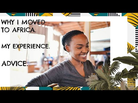 Living in Africa, Moving to Africa Rwanda