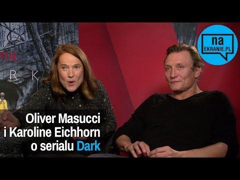 Oliver Masucci i Karoline Eichhorn o serialu Dark