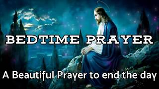 Prayer Before Bedtime - A Beautiful Prayer to End the Day - Daily Prayers screenshot 5