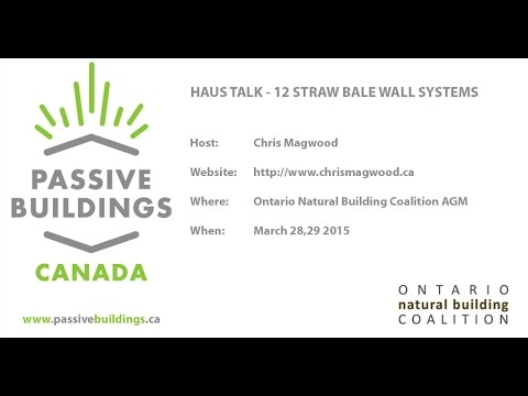 Chris Magwood 12 straw bale wall types