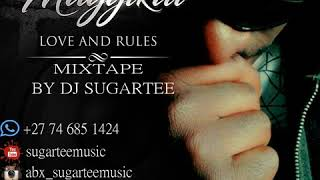 MAGGIKAL LOVE AND RULES EP  MIXTAPE BY DJ SUGARTEE.mp3